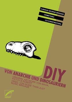 DIY - Von Anarchie und Dinosauriern